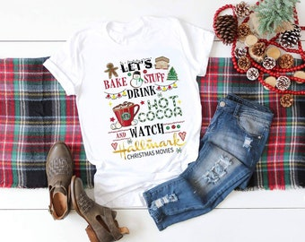 Christmas Let's Bake Stuff Drink Hot Cocoa and....  design t-shirt