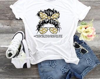 Chicken Mom Life, Chicken Lover tee, Chicken Life, Chicken Mom, Farm Owner, Love Chickens, Cute Chicken Mom, Farm Life, Have Chickens, shirt