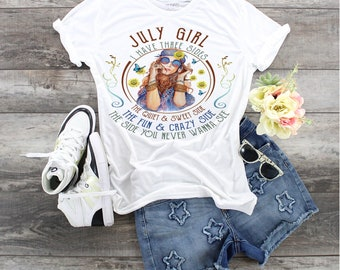 July Girl Birthday, Custom Birthday Month t, I Have Three Sides, The Quiet Sweet Side, The Fun and Crazy Side, The Side You Never Wanna See