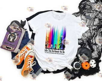 Into the Darkness We Go To Loose Our Minds and Find Our Souls Jack and Friends..shirt Bella Canvas t-shirt direct to garment