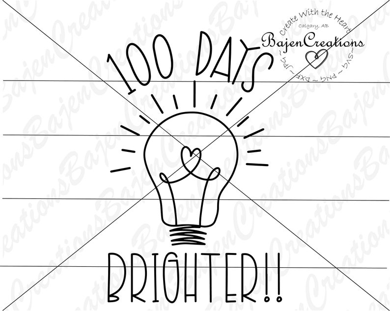 100 days of school iron transfer 100 Days Brighter SVG and DXF cut files shirt