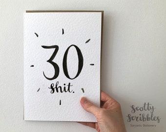 30th Birthday Card   Funny Birthday Card   A5 A6 Amusing, Humorous, Rude, Cheeky - thirtieth thirty 30