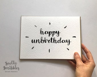 Happy Unbirthday   Belated Birthday Card, Belated, Late Birthday, Forgotten Birthday, For Her, For Him, Funny Card, Sorry it's late, A5 A6