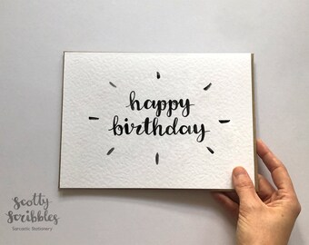 Happy Birthday Card   Birthday Card for him her Greetings Card Simple Plain Black & White Monochrome BDay Modern Calligraphy A5 A6 small