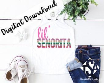 43775e467f Lil' Senorita Instant Download Sublimation Graphic