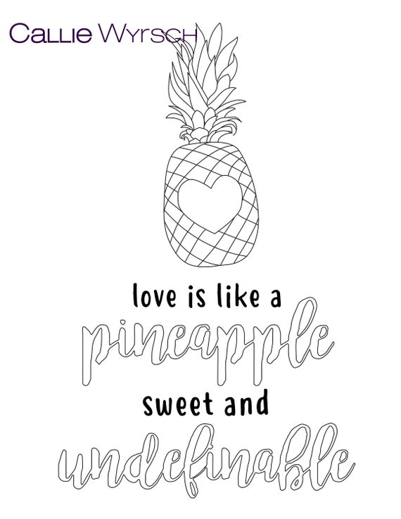 Love Is Like A Pineapple Single Coloring Page Etsy