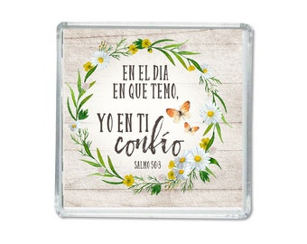 Spanish magnet -Psalms 56:3-