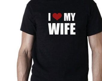 I love my wife cadeau de nouveauté NOUNOURS