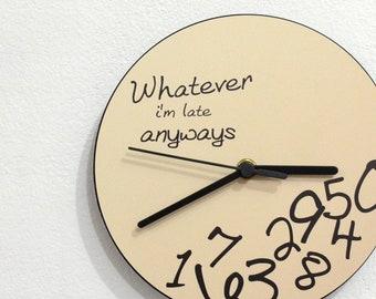 Custom Name Whatever Wall Clock I/'m late anyways Pink