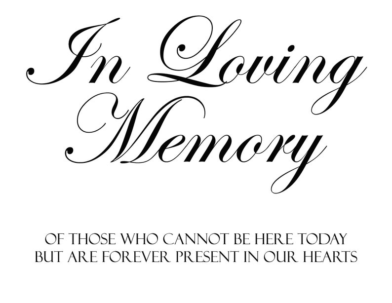 picture regarding In Loving Memory Free Printable called Within just LOVING MEMORY - Electronic Down load Report Printable Marriage ceremony or Social gathering Indications Indication
