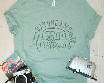 daydreams & airstream shirt, camper tshirt, camping shirt, unisex graphic tee, trailer travel gift, mint tee, happy camper, glamper, rv life