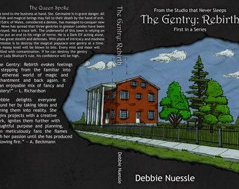 The Gentry: Rebirth
