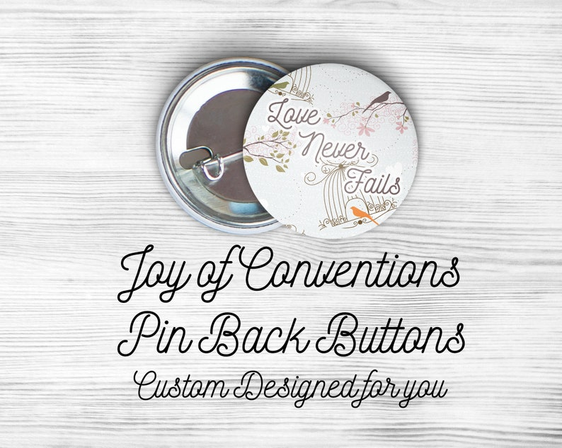 JW Convention Gifts - 1 inch Round Pinback Buttons - 2019 Love Never Fails-  International Convention - Regional Convention -jw gifts