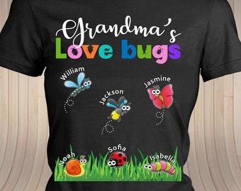 4f640e57 Grandma's Love Bugs Customized T-Shirt add Personalized grandkids' names,  Grandma Birthday, Cute Grandma, Grandchildren names, Family shirt