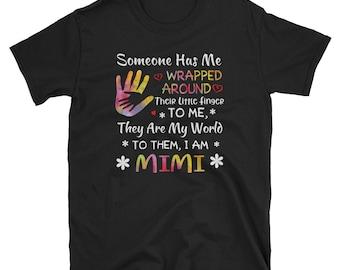 6cd20743b Someone Has Me Wrapped Around Their Little Finger I'm Mimi t-shirt, Grandma  t-shirt, Nana t-shirt, Gigi T-shirt, proud grandma shirt