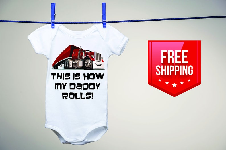 8863b918 Truck Driver Dad This is how my daddy rolls Baby Onesie | Etsy