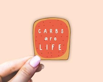 carbs are life sticker, carb lover sticker, food sticker, pufa free sticker, pro metabolic diet sticker
