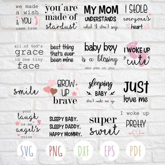 16 Baby quotes svg Baby girl svg Newborn quotes svg Baby boy svg Baby shirt  svg Svg cut files Baby onesie svg Grow up brave svg