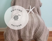 KNITTING PATTERN: Sandy Shores Knitted Blanket. Knit Soft Throw Pattern.