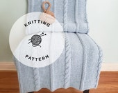 KNITTING PATTERN: Del Mar Braided Knitted Blanket. Knit Throw with Cables Pattern.