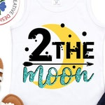 Two the moon SVG, Birthday svg, dxf and png instant download, Girl's birthday SVG for Cricut and Silhouette, Birthday SVG