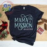 Mama on A Mission, Thanksgiving svg, cut file, cricut files, silhouette files, sublimation designs, Black Friday t-shirts