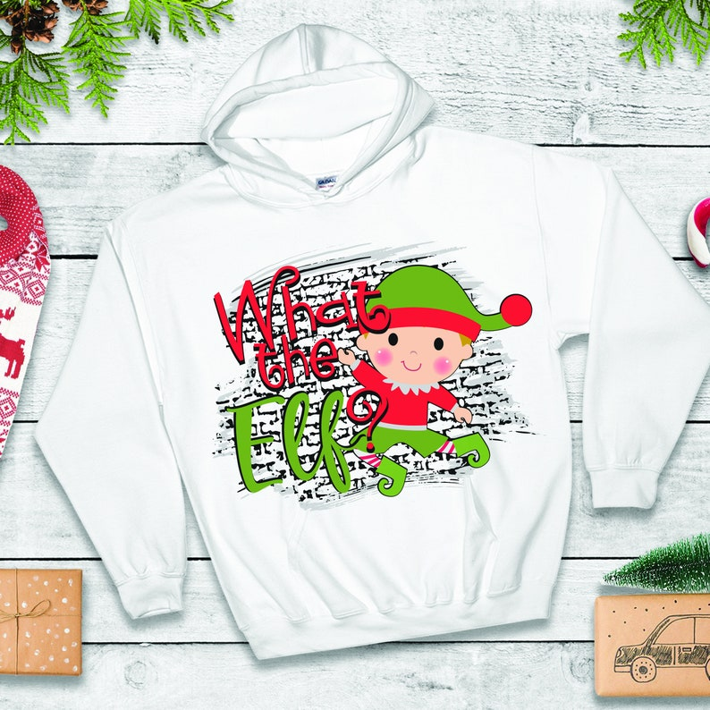 What the Elf png  Sublimation design  Sublimation design image 0
