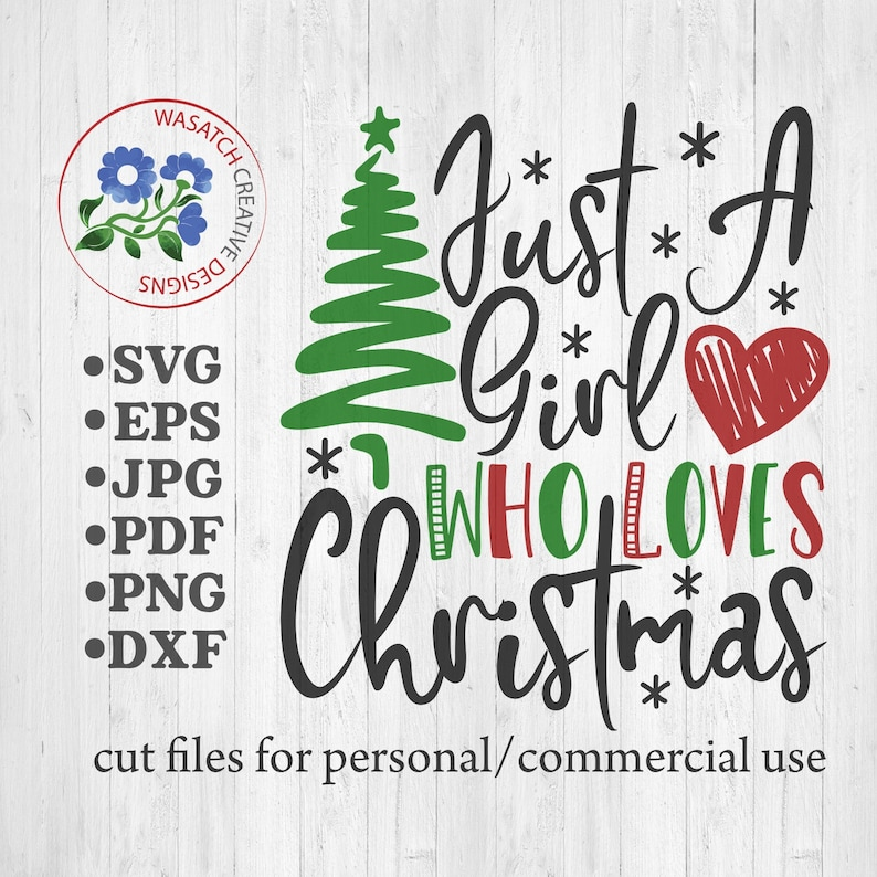 Just a girl who loves Christmas SVG cutting fileChristmas image 0