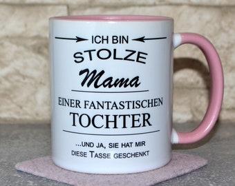 Weiß-rosa Tasse mit Spruch, Stolze Mama einer fantastischen Tochter