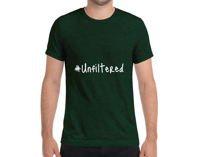 Hashtag Uns Unfiltered T-shirt