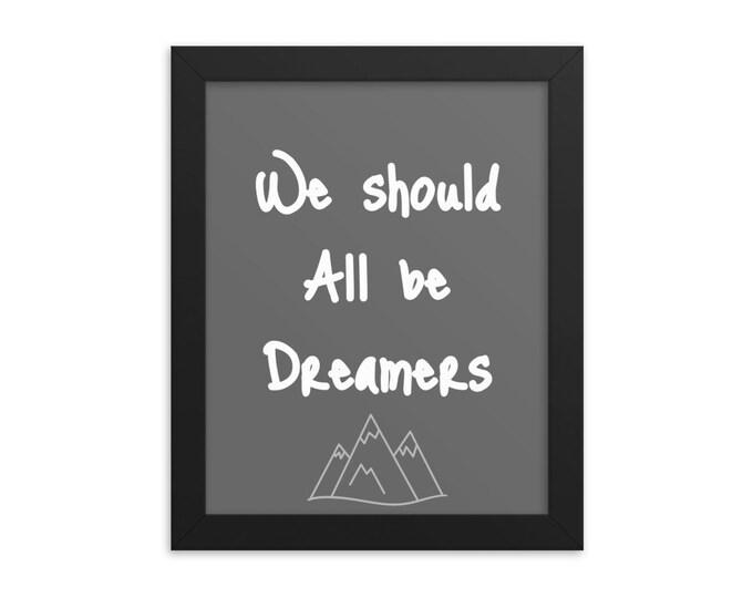 Dream It Framed poster