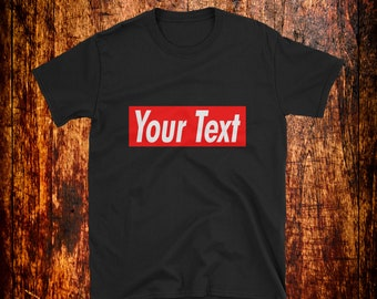ac3b7e54 Custom Supreme Style Logo Shirt, Tank Top, Hoodie, Sweatshirt | Custom Text  Supreme | Personalized Supreme | Personalized Custom Supreme