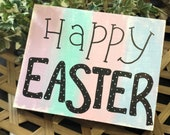 Happy Easter Painted Wood Sign
