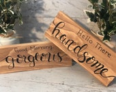 Good Morning Beautiful, Hello There Handsome Couple Romantic Wood Signs
