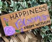 Happiness Blooms Hand Painted Wood Sign