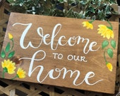 Welcome to Our Home Wood Signs