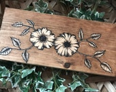 Hand Painted/ Flowers/ Stain Art/ Wood Sign