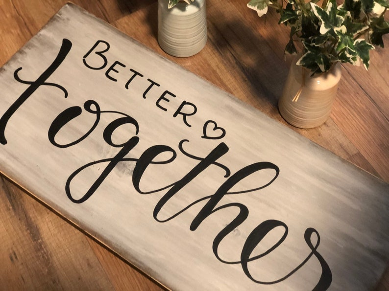 Better Together Wood Sign Home Decor image 0
