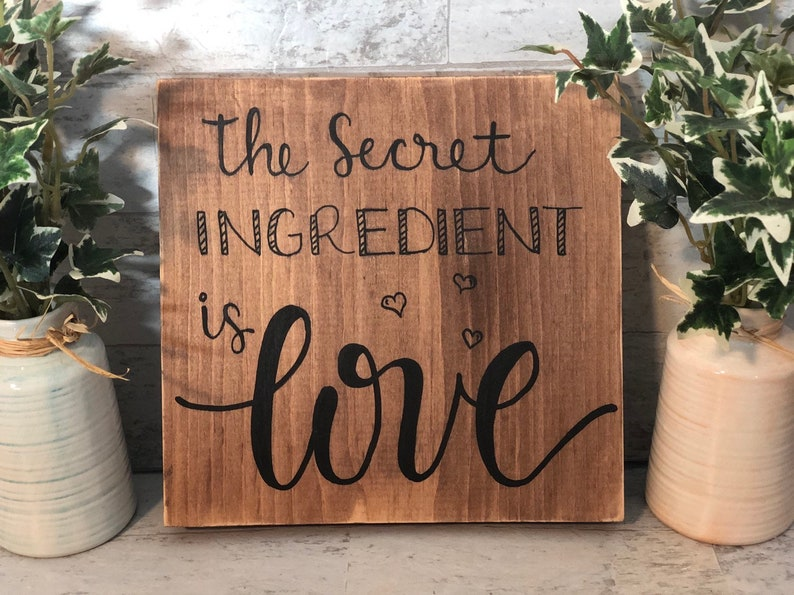 The Secret Ingredient is Love Wood Sign Home Decor image 0