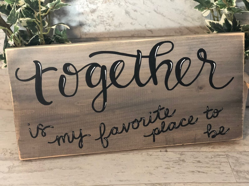 Together is my Favorite Place to be Wood Sign Wall Decor image 0