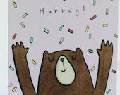 Hurray ! Celebration card. bear. well done. congratulations. exams. new job. good news. driving test.
