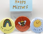 Happy Mirrors. Pocket mirror. Be yourself. Bee Happy. Shine. LGBTQ+. Teens. Mental health. Pride. Rainbows. Positive. small gift for friends