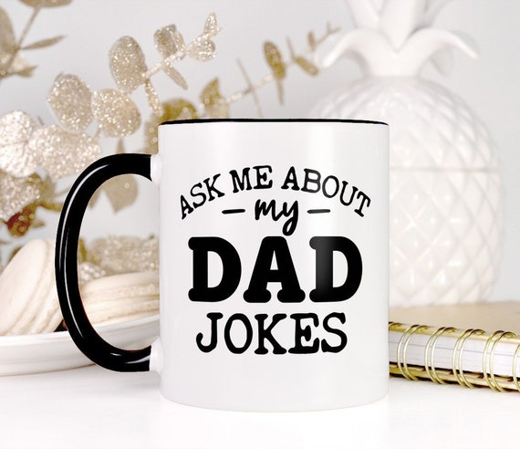 Funny Dad Birthday Gift From Daughter Ask Me About My