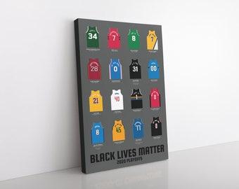 Black Lives Matter NBA Canvas | Black Lives Matter NBA Poster | 2020 NBA Playoffs Social Injustice Canvas/Poster