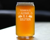 Alcohol is a Solution Cute Funny Beer Can Pint Glass, Etched Sayings Gift for Science Teachers