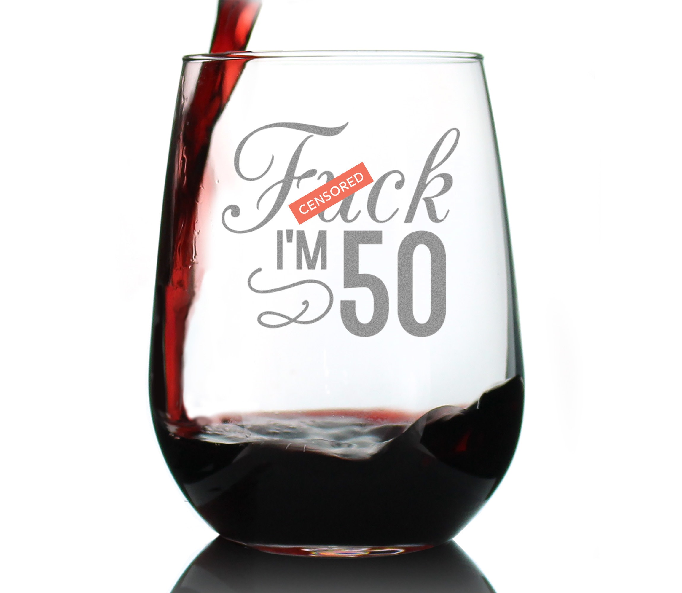 17oz Stemless Wine Glass Funny Fifty Sips Of Red