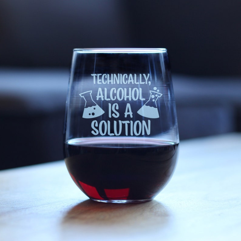 Alcohol is a Solution Etched Sayings Gift for Teachers Cute Funny Stemless Wine Glass Large 17 Ounce Size