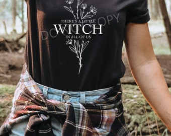 There's a little Witch in all of us  Single Color Screen Print transfer **Physical Item**