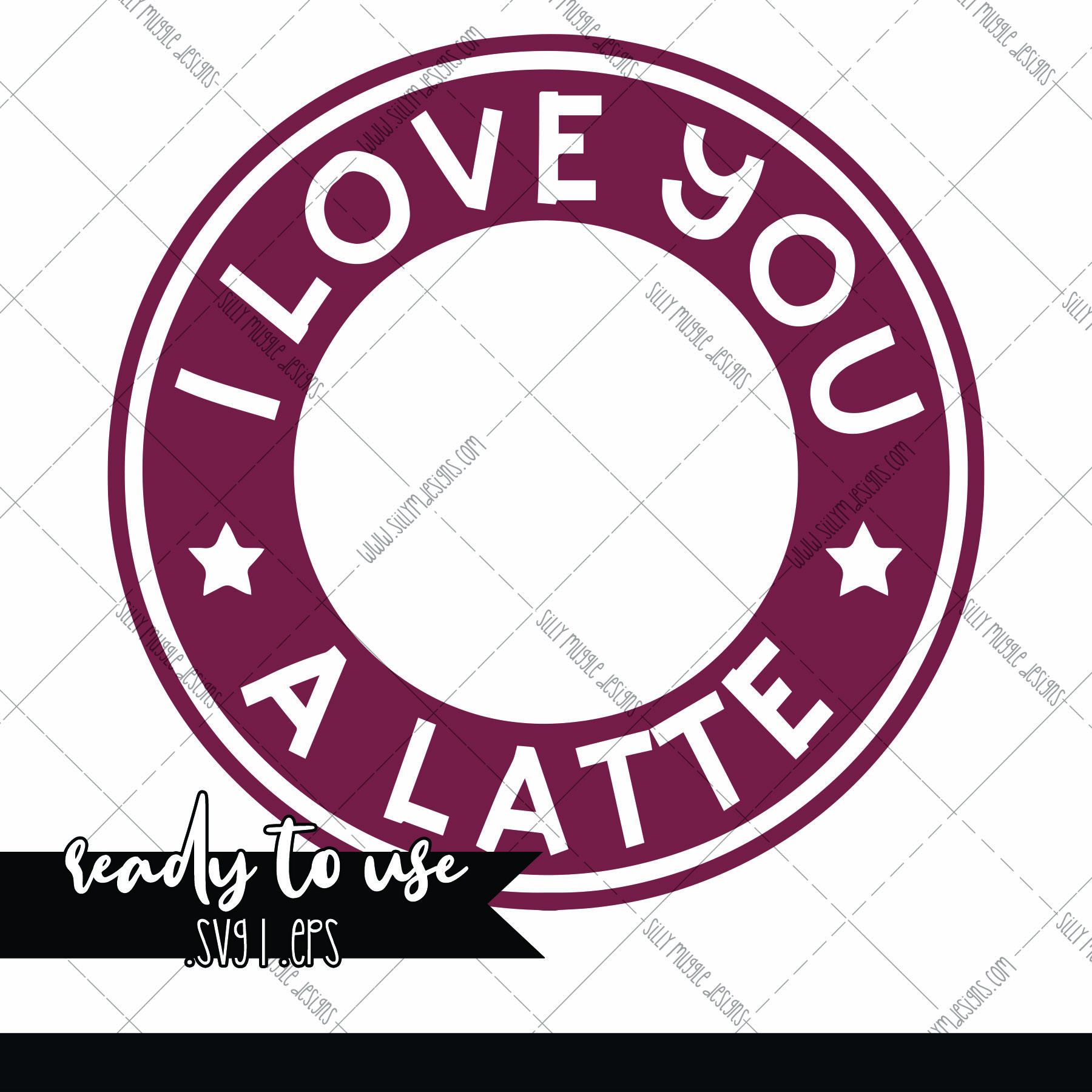 I Love You A Latte Svg Starbucks Logo Decal Add On