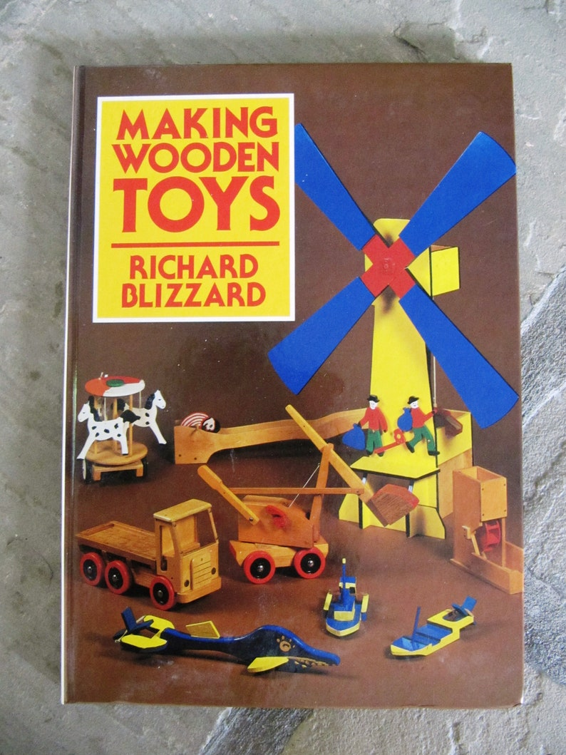 Vintage Book Making Wooden Toys By Richard Blizzard 1982